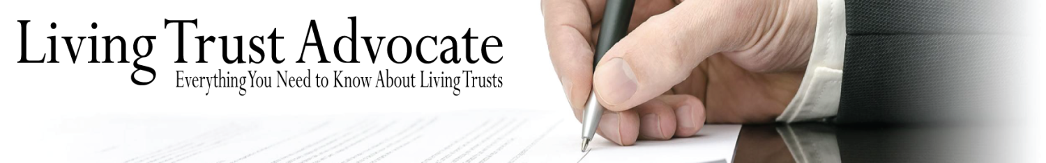 Official Site of Living Trust Advocate